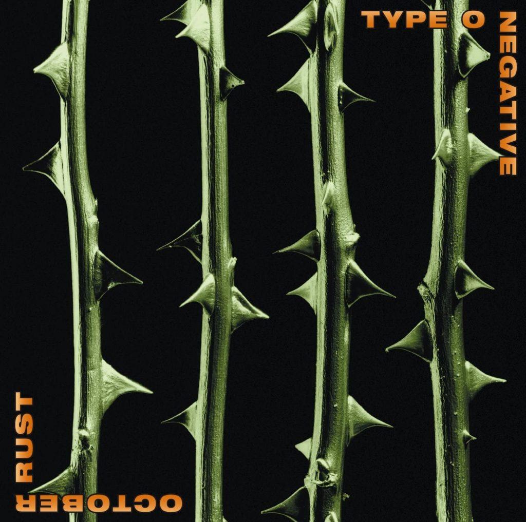 October Rust type 0 negative album cover